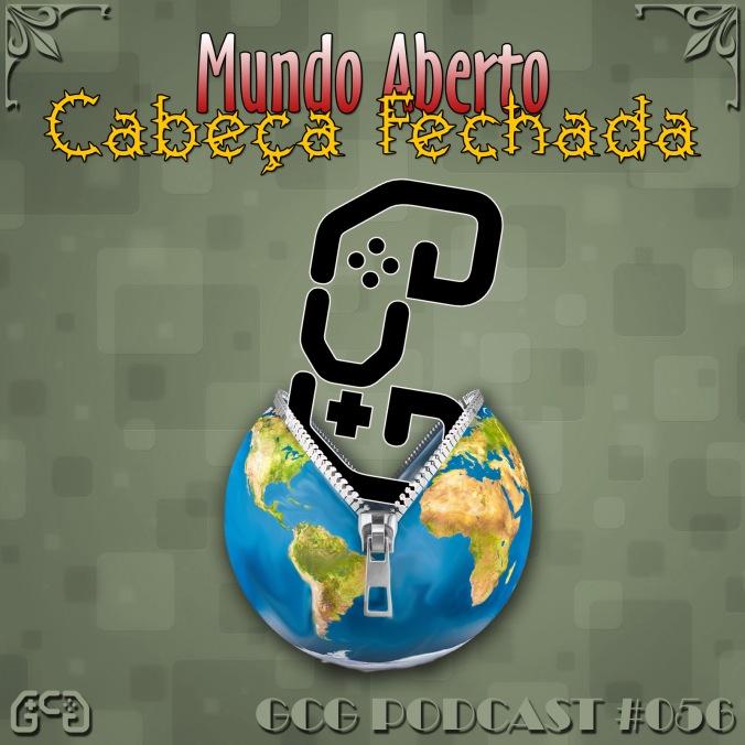 Cast056-VitrineMUNDOABERTOCABECAFECHADA