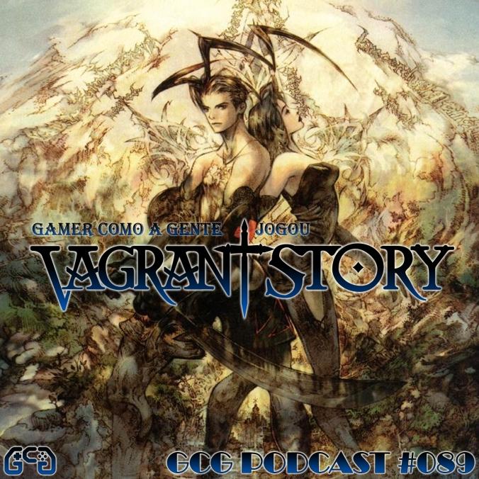 Cast089-VitrineVAGRANTSTORY